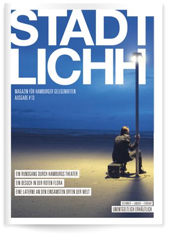 Ausgabe #13 Dez-Jan-Feb / Magazin für Hamburger Gelegenheiten